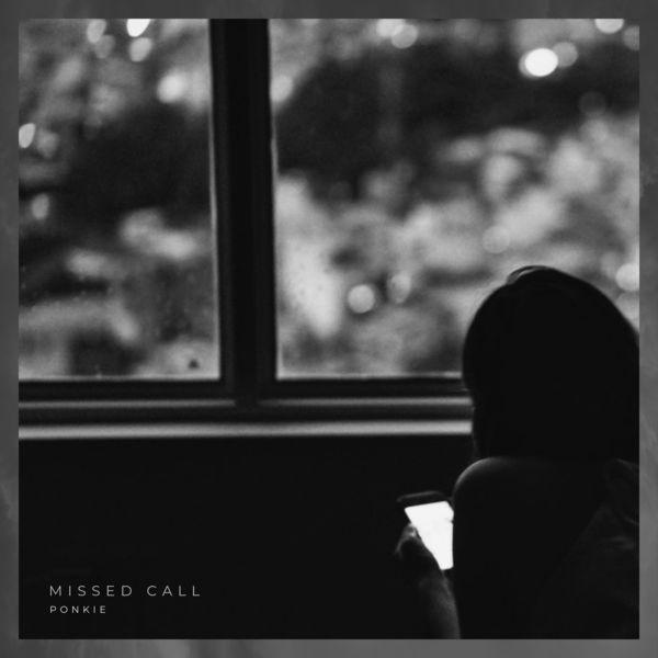 Ponkie - Missed Call