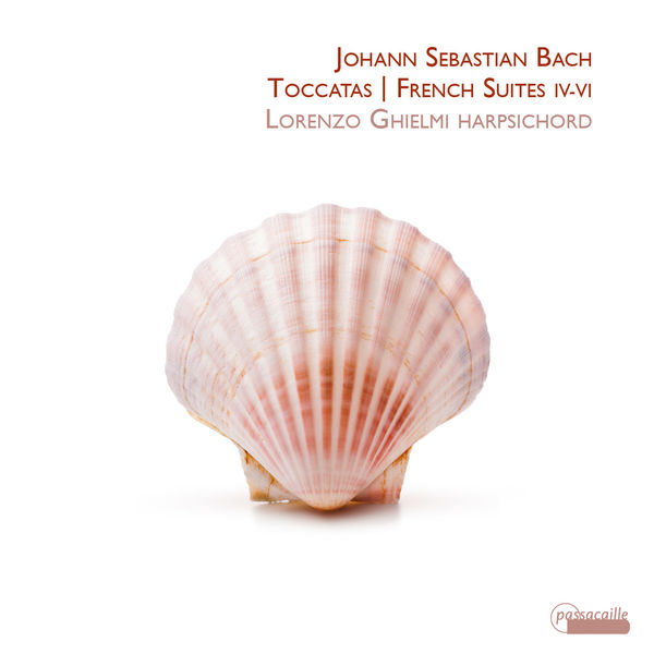 Lorenzo Ghielmi - Bach : Toccatas - French Suites