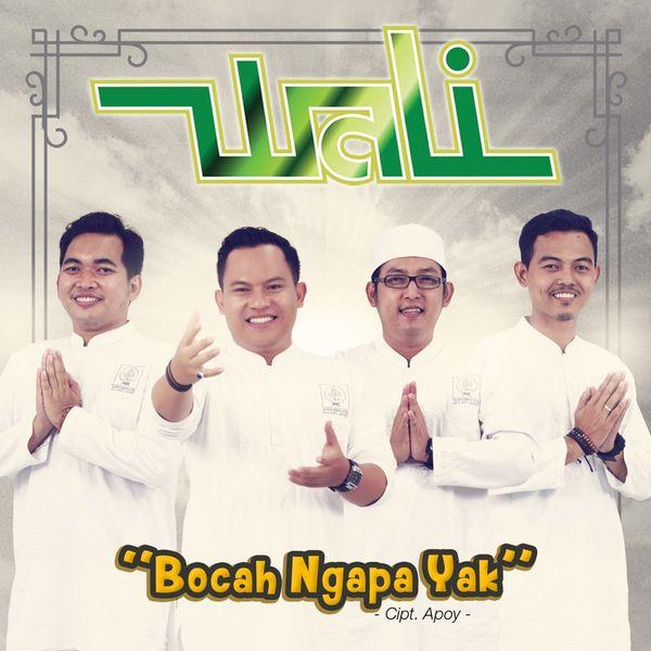 Bocah ngapa yak | wali – download and listen to the album.