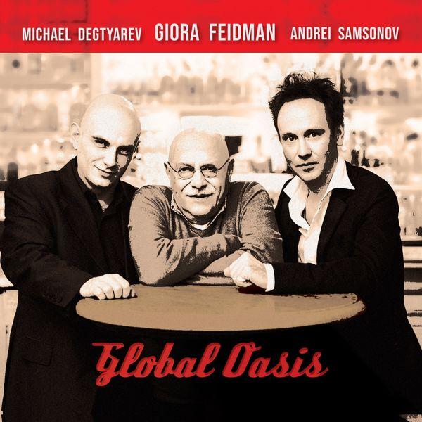 Giora Feidman - Global Oasis