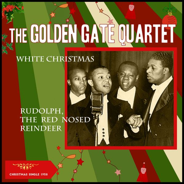 The Golden Gate Quartet - White Christmas - Rudolph, the Red Nose Reindeer (Christmas Single 1958)