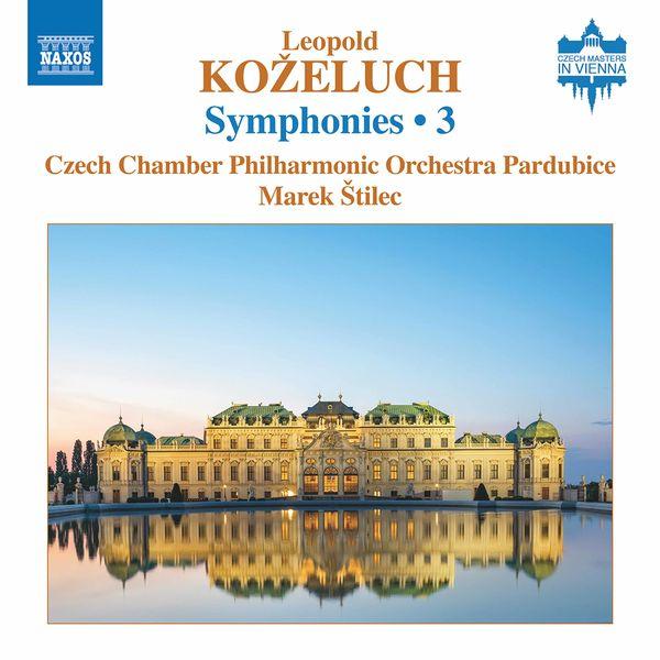 Czech Chamber Philharmonic Orchestra Pardubice - Koželuch: Symphonies, Vol. 3