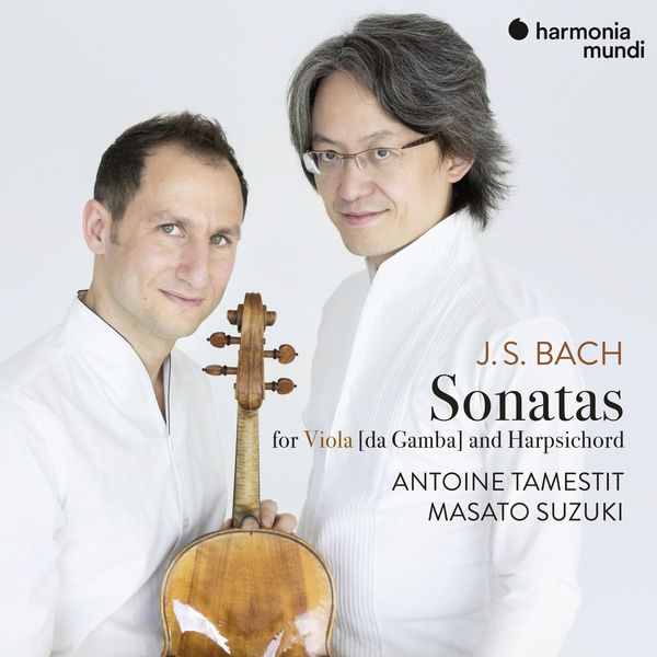 Antoine Tamestit - Bach : 3 Sonatas for viola [da gamba] & harpsichord, BWV 1027-1029