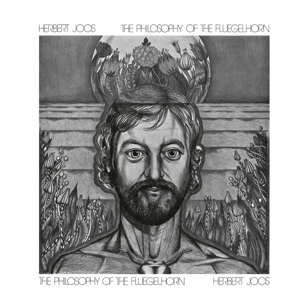 Herbert Joos - The Philosophy Of The Fluegelhorn