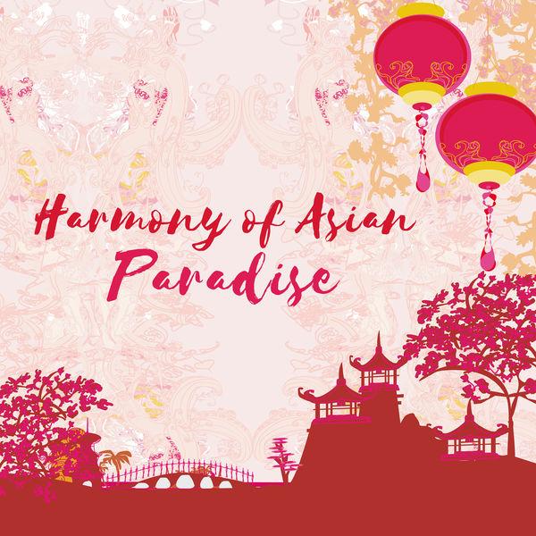 Oriental Music Zone - Harmony of Asian Paradise: Art of Calm Japanese Haiku, Source of Oriental Bliss, Chinese Spiritual Oasis