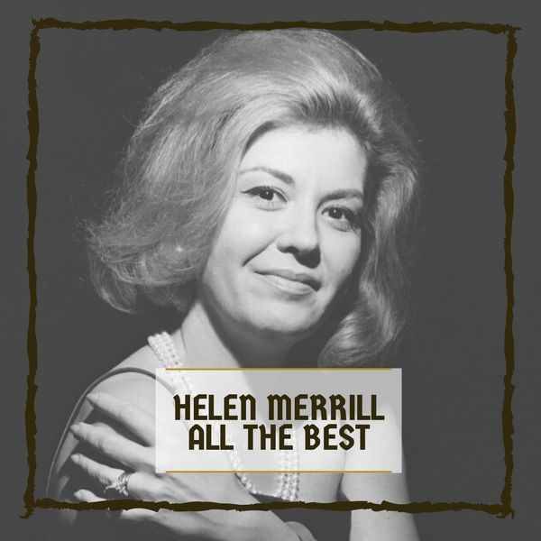 Helen Merrill - All The Best