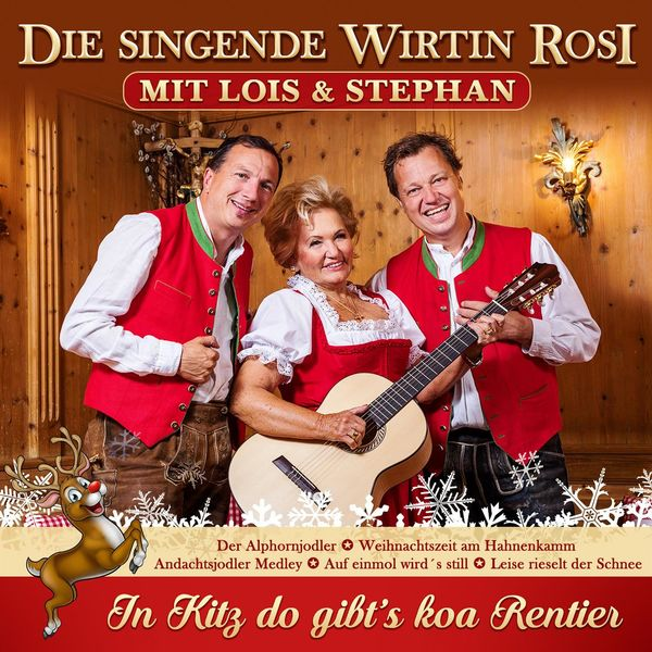 Die singende Wirtin Rosi - In Kitz do gibt's koa Rentier (with Lois & Stephan)