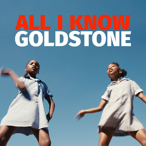 Goldstone - All I Know