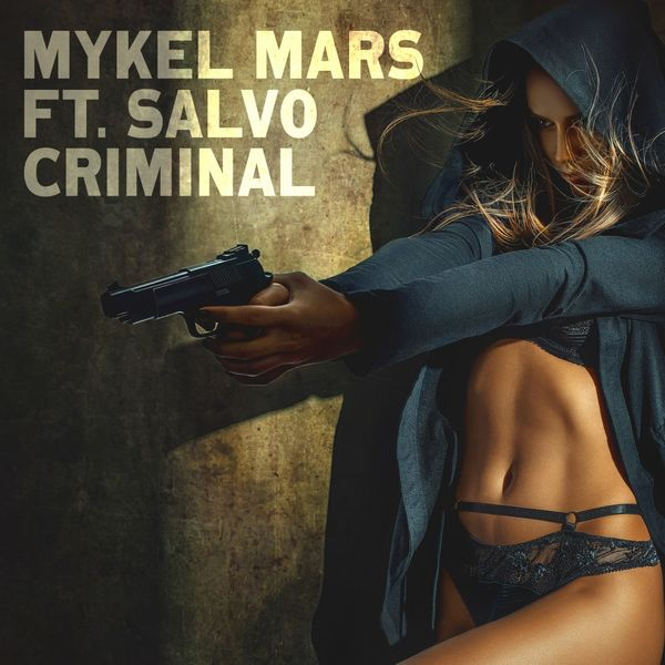Mykel Mars - Criminal