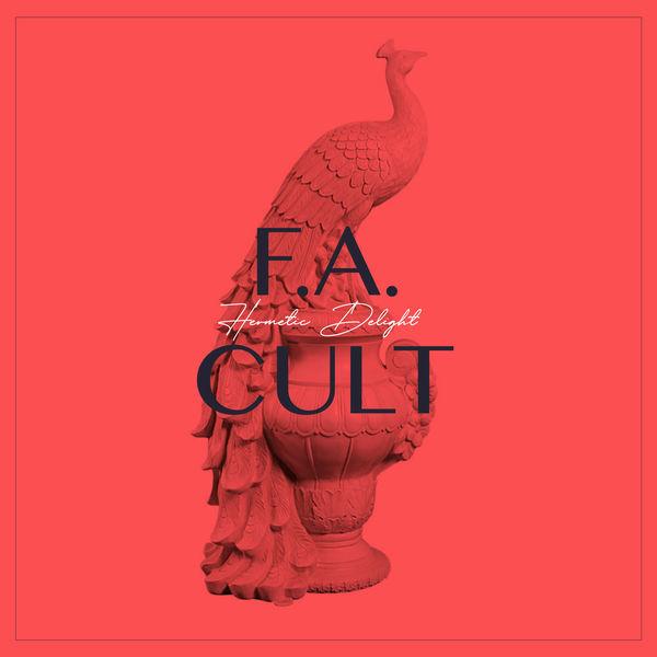 Hermetic Delight - F.A. Cult