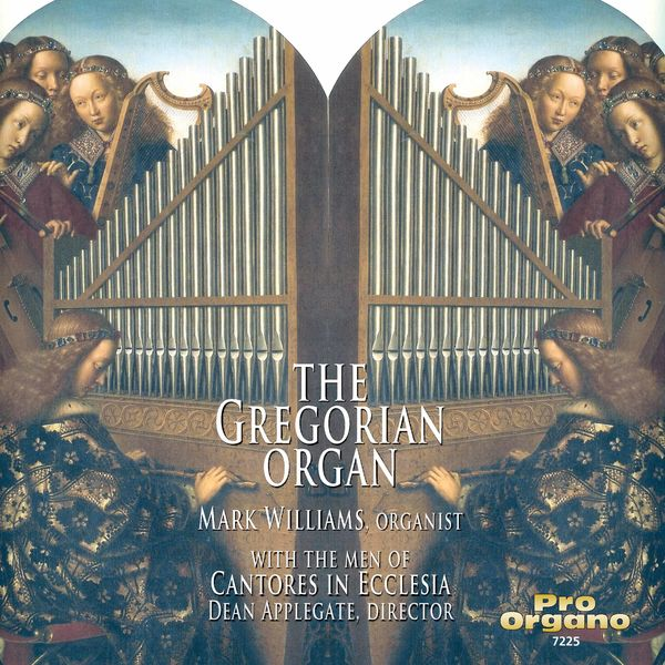 Cantores in Ecclesia - The Gregorian Organ