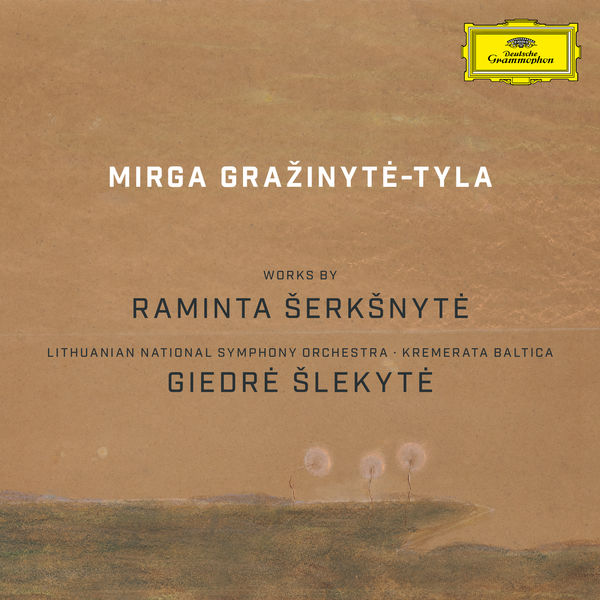 Mirga Gražinytė-Tyla - Works by Raminta Šerkšnytė