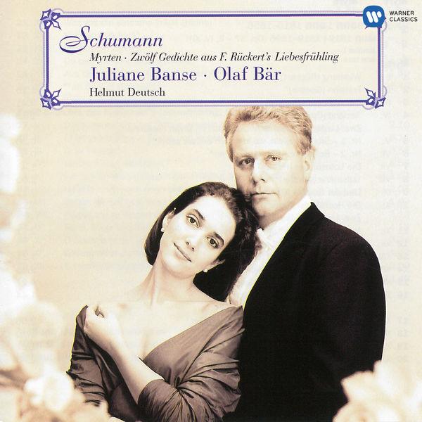 """Juliane Banse - Schumann: Myrten, Op. 25 & Gedichte aus """"Liebesfrühling"""", Op. 37"""