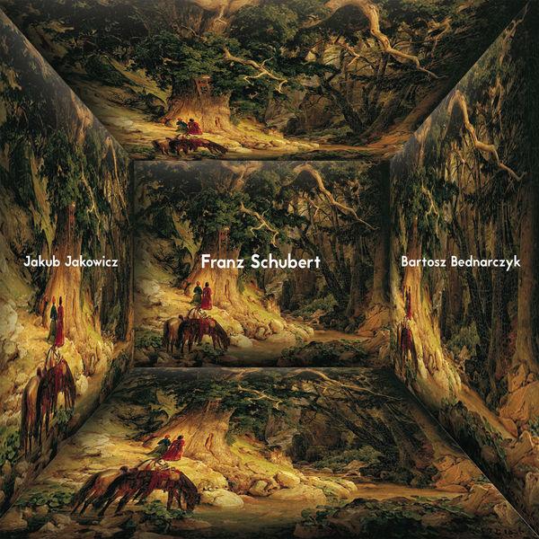 Jakub Jakowicz - Franz Schubert