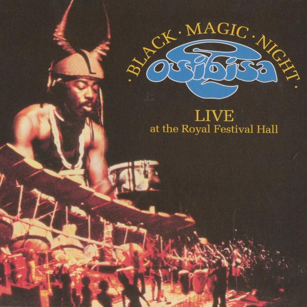 Osibisa - Black Magic Night: Live at the Royal Festival Hall