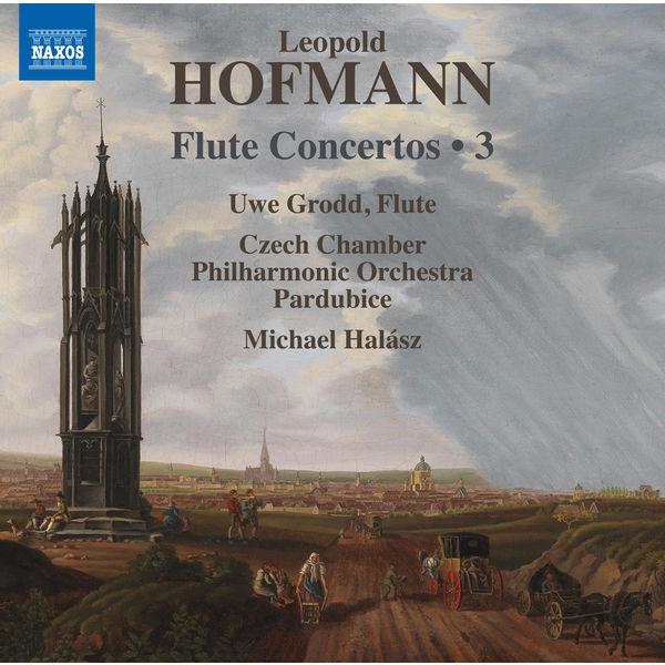 Uwe Grodd - Hofmann: Flute Concertos, Vol. 3