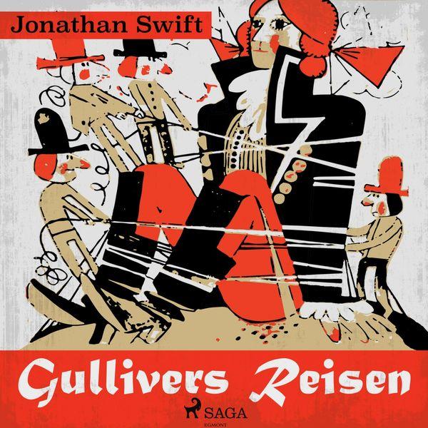 Jonathan Swift - Gullivers Reisen (Ungekürzt)