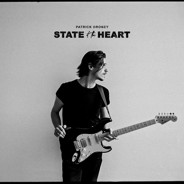 Patrick Droney - State of the Heart