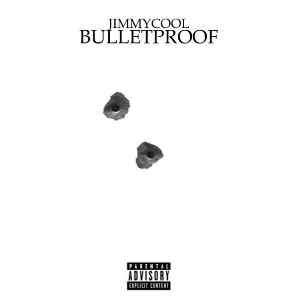 JimmyCool - BulletProof