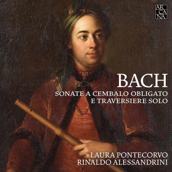 Laura Pontecorvo - Bach: Sonate a cembalo obligato e traversiere solo