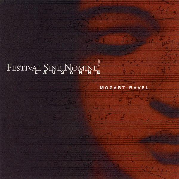 Quatuor Sine Nomine, Christoph Schiller - Mozart, Ravel: Festival Sine Nomine de Lausanne (Live)