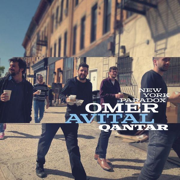 Omer Avital - Qantar: New York Paradox