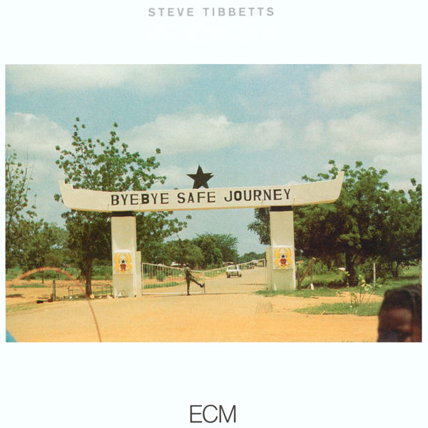 Steve Tibbetts - Safe Journey