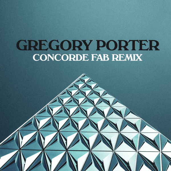 Gregory Porter - Concorde