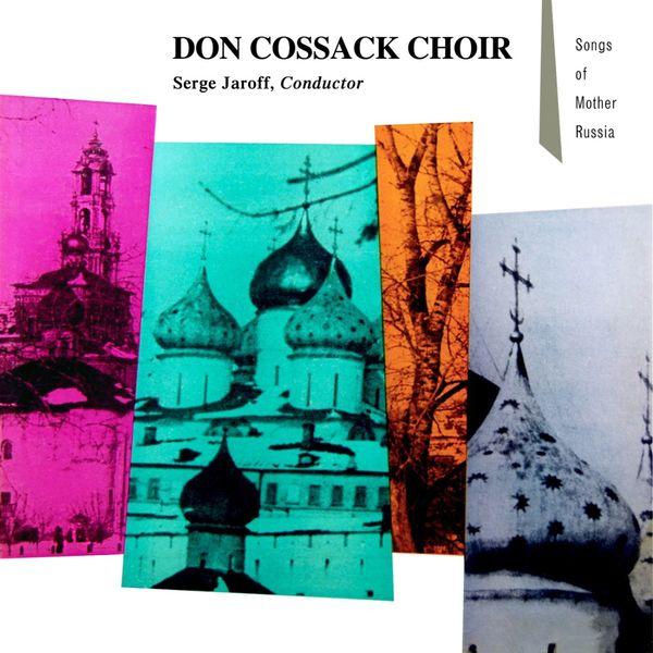 Don Kosaken Chor Serge Jaroff - Songs Of Mother Russia