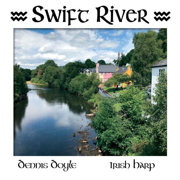 Dennis Doyle - Swift River