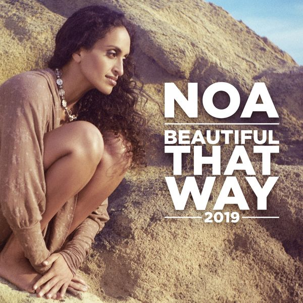 Noa - Beautiful That Way