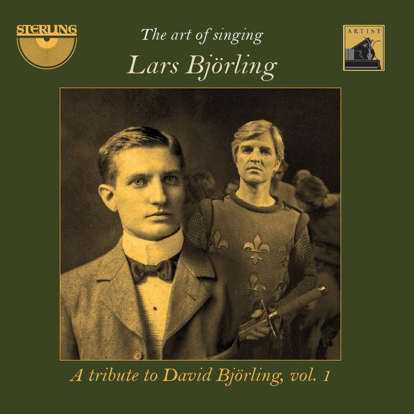 Lars Björling - The Art of Singing: A Tribute to David Björling