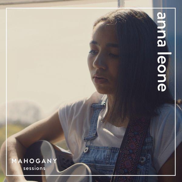 Anna Leone - I Never Really (Mahogany Sessions)