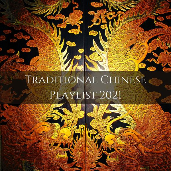 Oriental Music Zone - Traditional Chinese Playlist 2021: Oriental Asian Music for Zen Meditation, Yoga & Spa