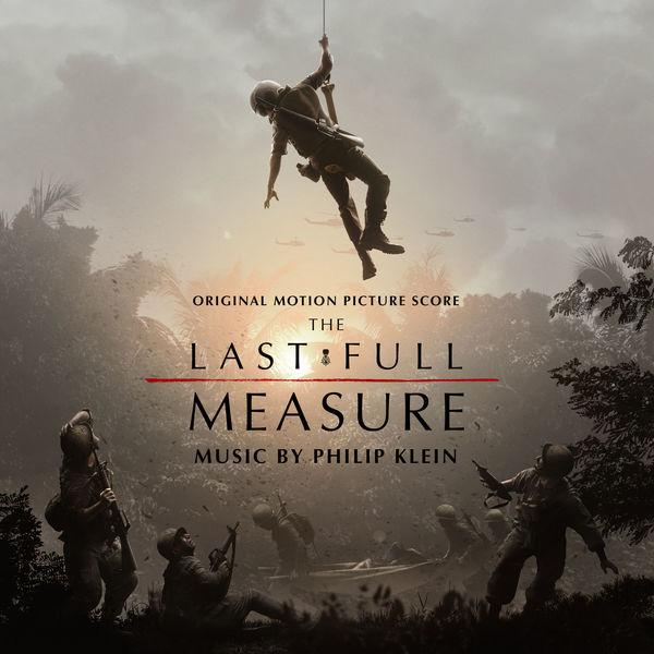 Philip Klein - The Last Full Measure (Original Motion Picture Soundtrack)