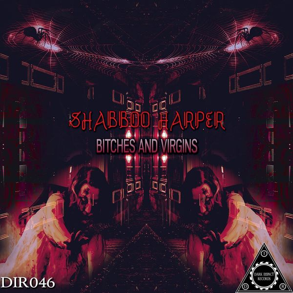 Shabboo Harper - Bitches and Virgins