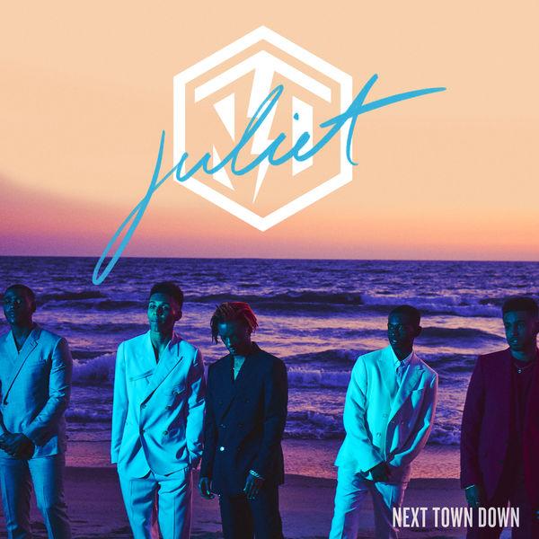 Next Town Down - Juliet