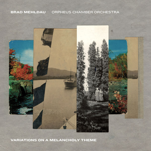 Brad Mehldau|Variations on a Melancholy Theme