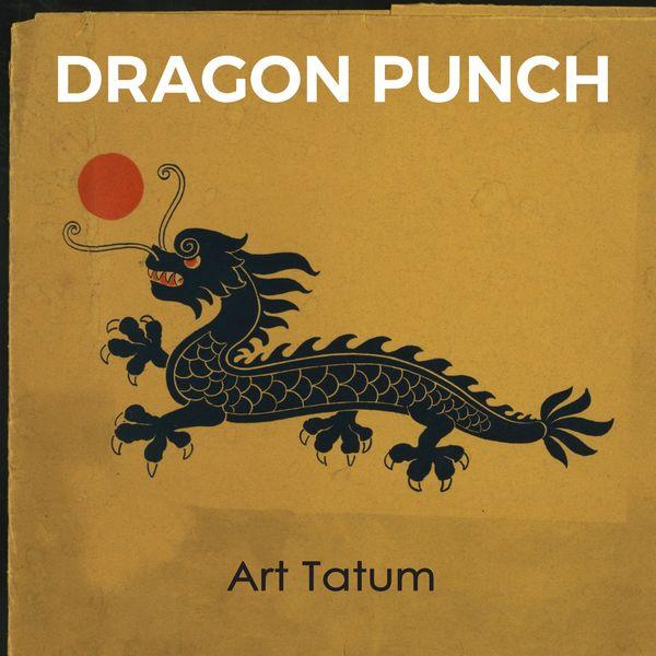 Art Tatum - Dragon Punch