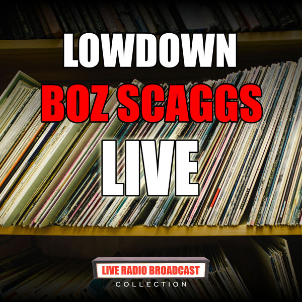 Boz Scaggs - Lowdown