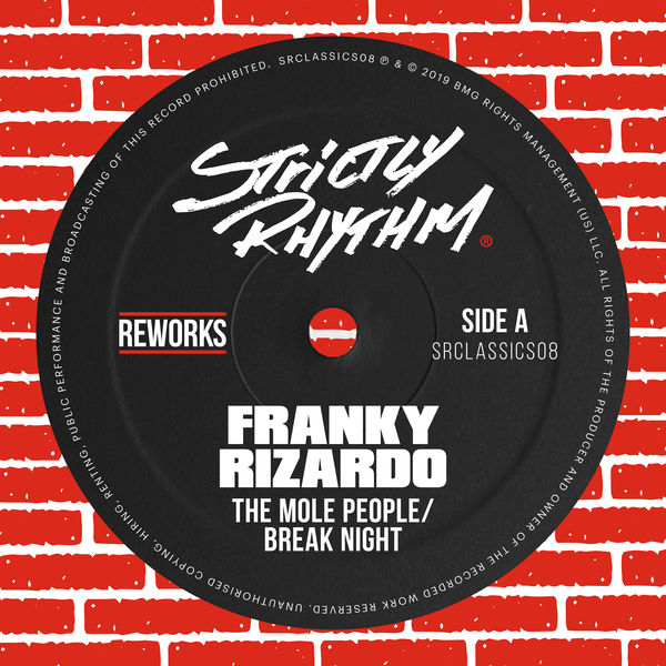 The Mole People - Break Night (Franky Rizardo Remix)