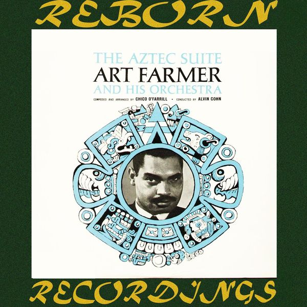Art Farmer - Aztec Suite (HD Remastered)