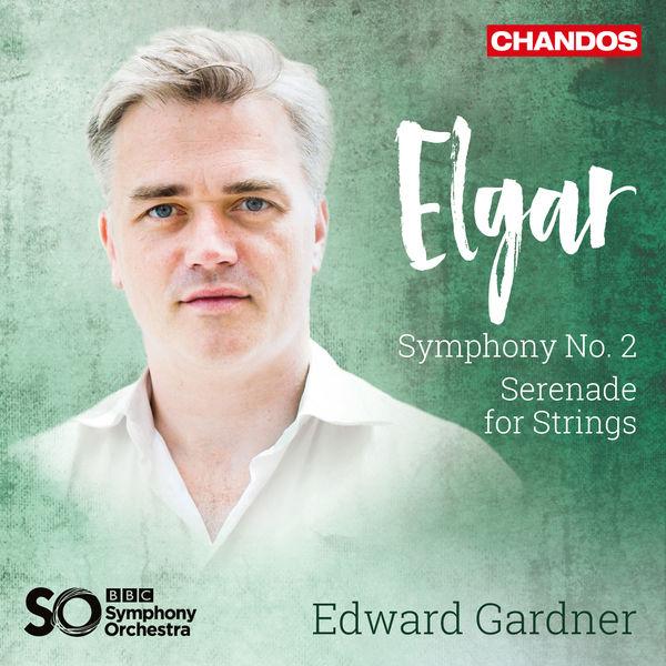 BBC Symphony Orchestra - Elgar: Symphony No. 2 & Serenade
