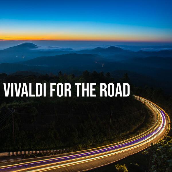 Antonio Vivaldi - Vivaldi For The Road