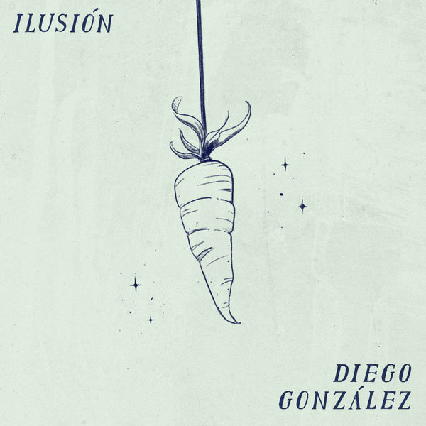 Diego Gonzalez - Ilusión
