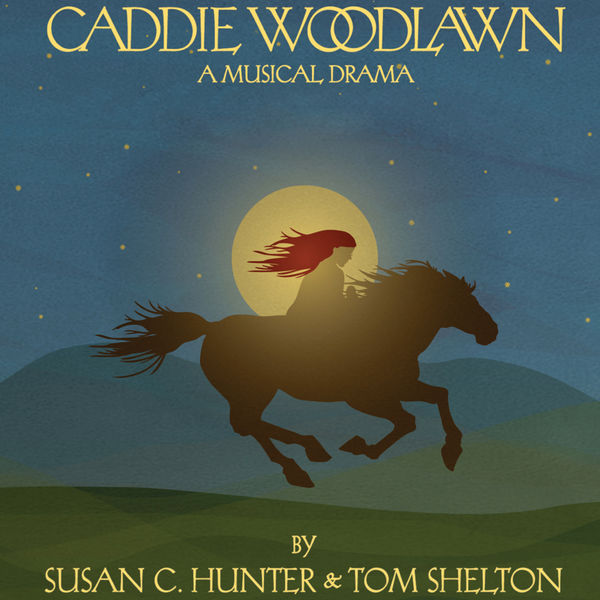 Tom Shelton - Caddie Woodlawn a Musical Drama (feat. The Cast of Caddie Woodlawn)
