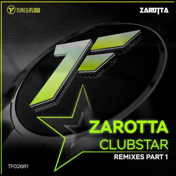 Zarotta - Clubstar (Remixes, Pt. 1)
