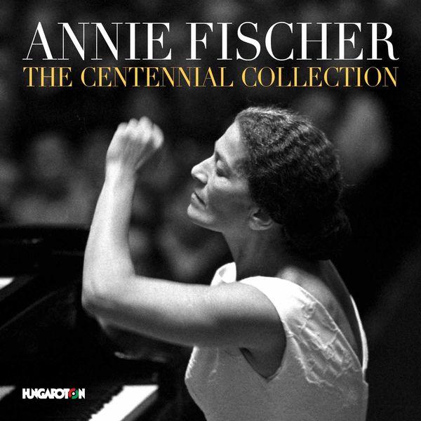 Annie Fischer - Annie Fischer: The Centennial Collection