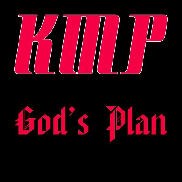 KMP - God's Plan (Originally Performed by Drake) [Karaoke Instrumental]