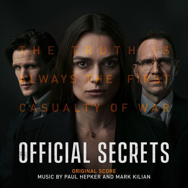 Paul Hepker - Official Secrets (Original Score)